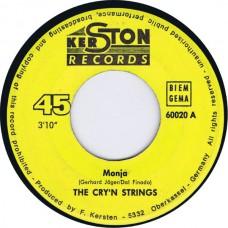 CRY'N STRINGS Monja / Bububidu (Kerston 60020) Germany 1967 45