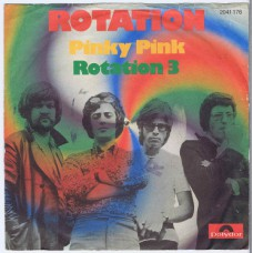 ROTATION Pinky Pink / Rotation 3 (Polydor 2041 176) Germany 1971 PS 45