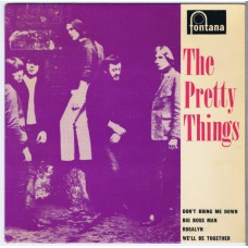 PRETTY THINGS The Pretty Things: Don't Bring Me Down / Big Boss Man / Rosalyn / We'll be Together (Fontana TE 17434 / Fontana 465 253 TE) UK 1964 PS EP