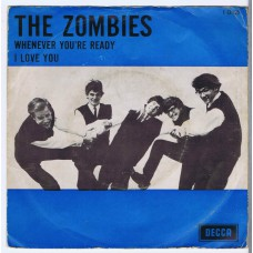 ZOMBIES Whenever You're Ready / I Love You (Decca F 12.225) Holland 1965 PS 45