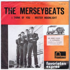 MERSEYBEATS I Think Of You / Mister Moonlight (Fontana Favorieten Expres YF 278 700) Holland 1963 PS 45
