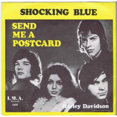 SHOCKING BLUE Send Me A Postcard / Harley Davidson (I.M.A. Records IMA 1002) Sweden PS 45