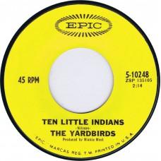 YARDBIRDS Ten Little Indians / Drinking Muddy Water (Epic 10248) USA 1967 45