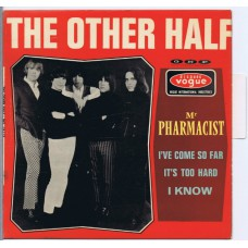 OTHER HALF Mr. Pharmacist / I've Come So Far / It's Too Hard / I Know (Vogue INT 18112) France 1966 PS EP (with Languette)
