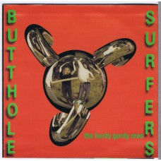 BUTTHOLE SURFERS Hurdy Gurdy Man / Barking Dogs (Rough Trade RUS 97-3) USA 1990 PS 45