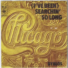CHICAGO Searchin' So Long / Byblos (CBS 2245) Holland 1974 PS 45