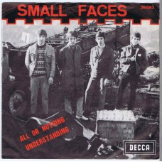 SMALL FACES All Or Nothing / Understanding (Decca 26.082) Belgium 1966 PS 45