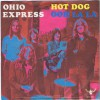 OHIO EXPRESS Hot Dog / Ooh La La (Buddah 2011 032) Germany 1970 PS 45