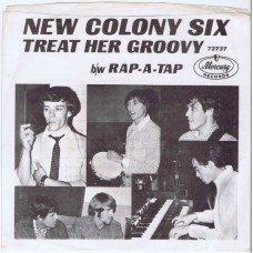 NEW COLONY SIX Treat Her Groovy / Rap-A-Tap (Mercury ‎72737) USA 1967 PROMO PS 45