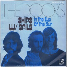 DOORS Ships W/Sails / In The Eye Of The Sun (Elektra 12048) Holland 1972 PS 45