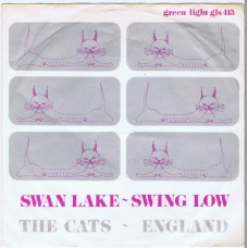 CATS (England) Swan Lake / Swing Low (Green Light GLS 413) Holland 1968 PS 45