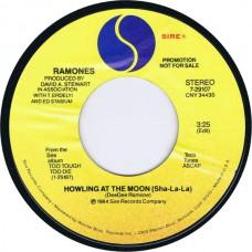 RAMONES Howling At The Moon (Sha-La-La) / same side (Sire 7-29107) USA 1985 promo-only 45