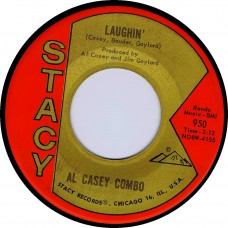 Stacy 950 AL CASEY COMBO Laughin' / Chicken Feathers USA 1962 45 (Hazlewood)