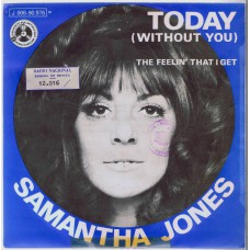 SAMANTHA JONES Today / The Feelin' That I Get  (Penny Farthing 90976) Spain 1970 PS 45