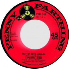 SAMANTHA JONES Best Of Both Worlds / Guilty (Penny Farthing 746) UK 1970 CS 45