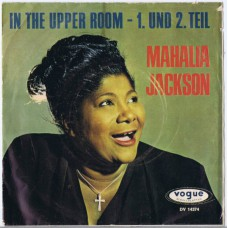 MAHALIA JACKSON In The Upper Room 1. Teil / In The Upper Room, 2. Teil (Vogue DV 14374) Germany 1965 PS 45