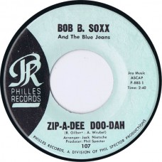 BOB B.SOXX AND THE BLUE JEANS Zip-A-Dee Doo-Dah / Flip and Nitty (Philles 107) USA 1962 45