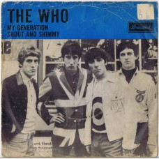 WHO,THE My Generation / Shout And Shimmy (Brunswick O 5944) Holland 1965 PS 45