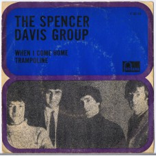 SPENCER DAVIS GROUP When I Come Home / Trampoline (Fontana 267 618 TF) Holland 1966 PS 45
