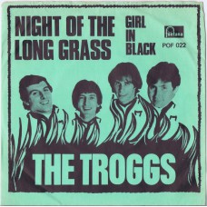 TROGGS Night Of The Long Grass / Girl in Black (Page 1 POF 022) Denmark 1967 PS 45