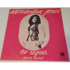 SAMANTHA JONES No Regrets / Never Mind (Penny Farthing 6067019) Belgium 1971 PS 45