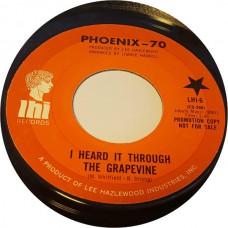 PHOENIX-70 I Heard It Through The Grapevine / Goin' On (LHI 06) USA 1969 45