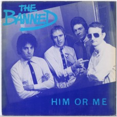 BANNED Him or Me / You Dirty Rat (Harvest – HAR 5149) UK 1978 PS 45