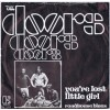 DOORS You're Lost Little Girl / Roadhouse Blues (Elektra ELK 12058) Holland 1972 PS 45