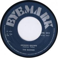 BARRIER, THE Georgie Brown / Dawn Breaks Through (Eyemark EMS 1013) Exact repro of 1968 45