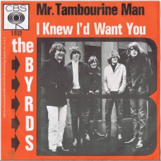 BYRDS Mr.Tambourine Man / I Knew I'd Want You (CBS 1922) Holland 1965 PS 45