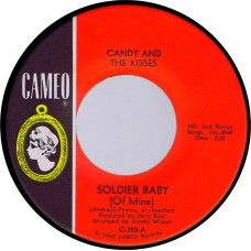 CANDY AND THE KISSES Soldier Baby / Shakin Time (Cameo C 355) USA 1965 cs 45