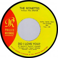 (Philles 121) Ronettes Do I Love You? USA 1964 45