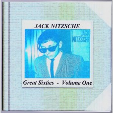 JACK NITZSCHE Great Sixties - Volume One (No Label) from fans, for fans CD-R