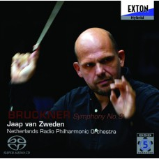 BRUCKNER Symph. Nr. 9 Jaap van Zweden / Netherlands Radio Philhamonic Orch. (Exton OVCL 00276) Japan 2007 SACD