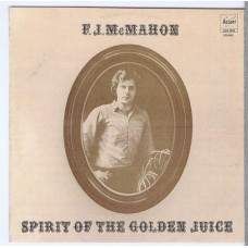 F.J. MCMAHON Spirit Of The Golden Juice (Not On Label | Accent 5049) USA 1969 CD-R