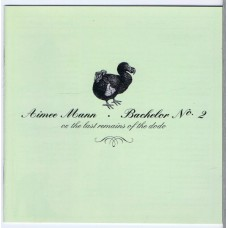 AIMEE MANN Bachelor No. 2 - Or, The Last Remains Of The Dodo (V2 VVR1015872) EU 2001 Enhanced CD