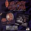 ELMER GANTRY AND VELVET OPERA The Very Best Of  (See For Miles SEECD 437) UK CD