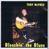 TONY MCPHEE Bleachin' The Blues (HTD Records HTDCD72) UK 1997 CD (Groundhogs)