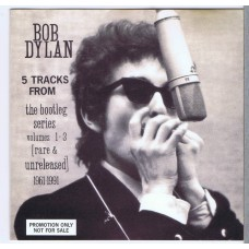 BOB DYLAN 5 Tracks From The Bootleg Series Volumes 1-3 [Rare & Unreleased] 1961-1991 (Columbia SAMPCD 1476) EU 1991 Promo only CD