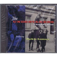 UNDERTAKERS Unearthed (Big Beat Records CDWIKD 163) UK 1996 CD of 1963/64 recordings (Jackie Lomax)