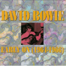DAVID BOWIE Early On (1964-1966) (Rhino R2 70526) USA 1991 compilation of mid 60s recordings CD