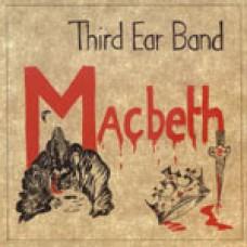 THIRD EAR BAND Music From Macbeth (Blueprint BP312CD) UK 1972 CD