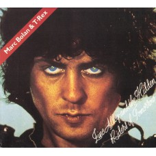 MARC BOLAN & T.REX Zinc Alloy And The Hidden Riders Of Tomorrow (Edsel MEDCD 717) EU 1973 2CD-Set (+ Bonus)