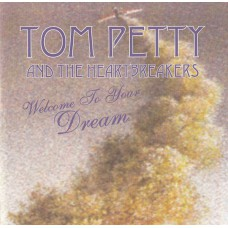 TOM PETTY AND THE HEARTBREAKERS Welcome To Your Dreams (Montana – MO 10028) Germany 1993 CD