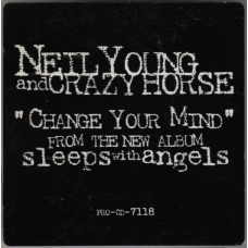 NEIL YOUNG AND CRAZY HORSE Change Your Mind (Reprise PRO-CD-7118) USA 1994 PROMO-only CD
