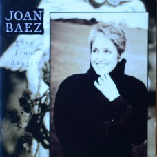 JOAN BAEZ Gone From Danger (The Grapevine Label GRACD223) UK 1997 CD