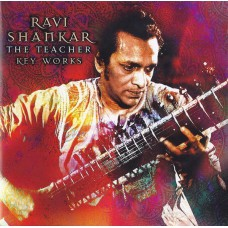 RAVI SHANKAR The Teacher - Key Works (Manteca MANTCD036) UK 2002 compilation CD