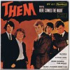 THEM Here Comes The Night / Gloria / Little Girl / Baby Please Don't Go (London EPP 657) Mexico 1965 PS EP