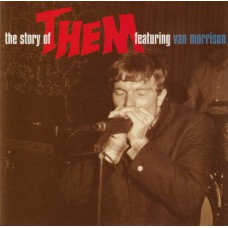 THEM Featuring Van Morrison ‎– The Story Of Them Featuring Van Morrison (The Decca Anthology 1964-1966) (Deram ‎– 844 813-2) EU 1997 2CD-Set