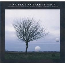 PINK FLOYD Take It Back (EMI United Kingdom – CD EMS 309) UK 1994 Limited CD single